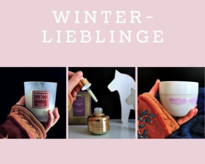Kosmetik für den Winter – Winter Lieblinge
